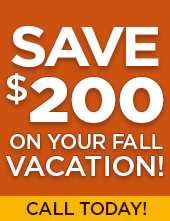 Save $200 on your Fall Vacation